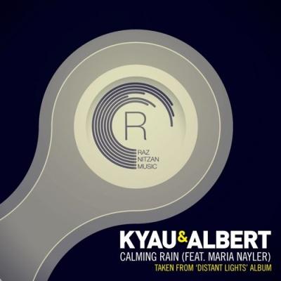 Kyau & Albert - Calming Rain (Album)