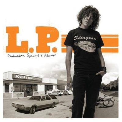 L.P. (Laura Pergolizzi) - 2004 - Suburban Sprawl & Alcohol (Album)