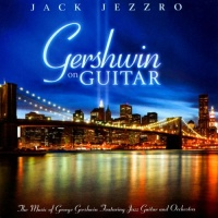 Jack Jezzro - Gershwin On Guitar (Album)