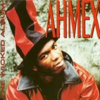 Ahmex - The Wicked Album (Album)