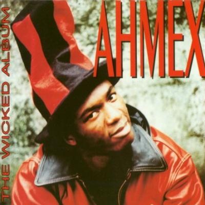 Ahmex - The Wicked Album (Album)