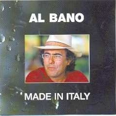 Al Bano Carrisi - Made In Italy