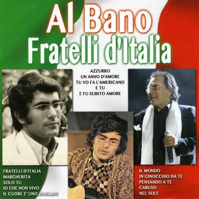 Al Bano Carrisi - Fratelli d'Italia