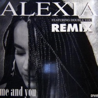 Alexia - Me And You (Remix)