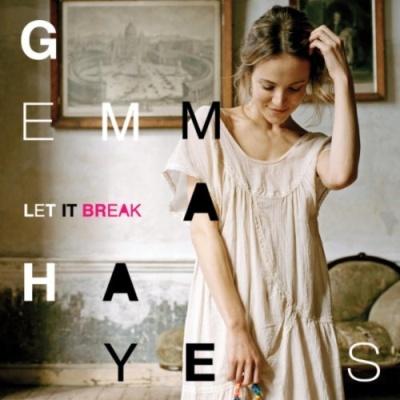 Gemma Hayes - Let It Break