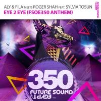Eye 2 Eye (FSOE 350 Anthem) (Extended Mix)