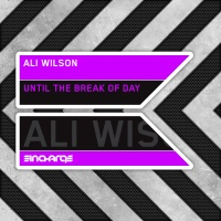 Ali Wilson - Until The Break Of Day (Single)