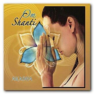 Akasha Experience - Om Shanti (Album)