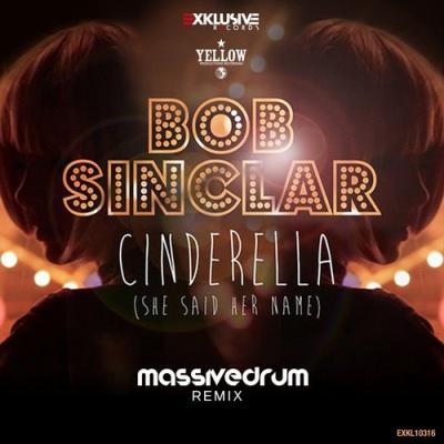 Bob Sinclar - Cinderella