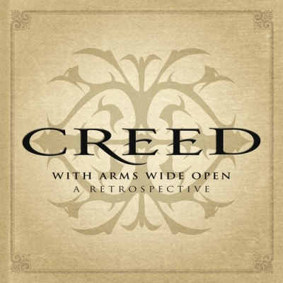 Creed (Rock Band) - With Arms Wide Open: A Retrospective (Album)