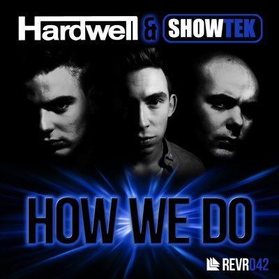 Hardwell - How We Do (Single)