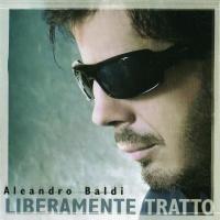 Aleandro Baldi - Felici E Contenti