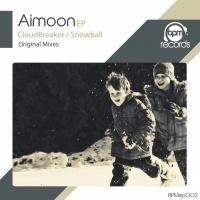 Aimoon - CloudBreaker / Snowball EP (EP)