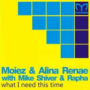 Alina Renae - What I Need This Time (Single)