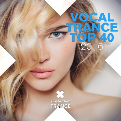 Matt Bukovski - Vocal Trance Top 40 2016
