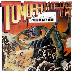 The Sensational Alex Harvey Band - Tomorrow Belongs To Me (Remastered) (Album)