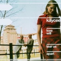 Kay Cee - Love Will Tear Us Apart (Master Release)