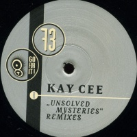 Kay Cee - Unsolved Mysteries (Remixes) (Master Release)