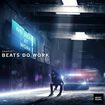 Shapov - Beats Do Work (Master Release)