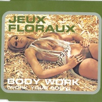 - Body Work (Work Your Body)