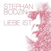 Stephan Bodzin - Liebe Ist... (Master Release)