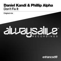 Daniel Kandi - Don't Fix It (Single)