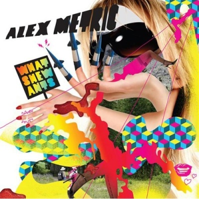 Alex Metric - What She Wants (Album)