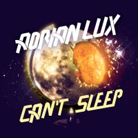 Adrian Lux - Cant Sleep (Radio Edit)
