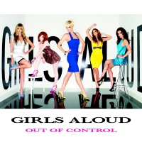 Girls Aloud - Out Of Control (Limited Edition)