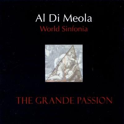 Al Di Meola - World Sinfonia - The Grande Passion (Album)