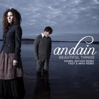 Andain - Beautiful Things (Remixes)
