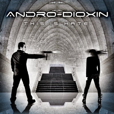 Andro Dioxin - This Is Hate
