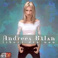 Andreea Balan - Libera din nou