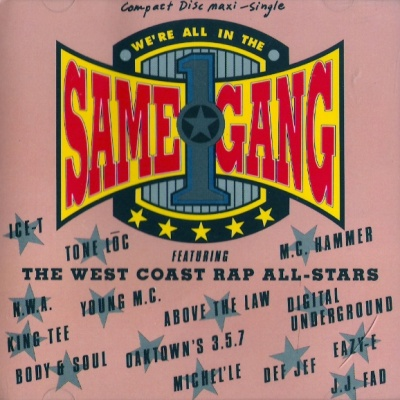 The West Coast Rap All-Stars - We're All In The Same Gang (CDM)