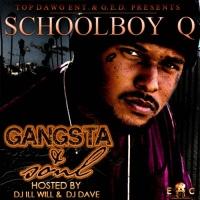 Schoolboy Q - Gangsta & Soul