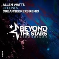 Allen Watts - Lifelines (Dreamseekers remix) (Single)