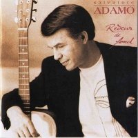 Salvatore Adamo - Rêveur De Fond (Album)