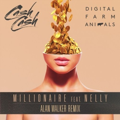Alan Walker - Millionaire (Alan Walker Remixes) (Single)