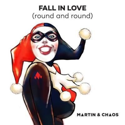 Martin & Chaos - Fall In Love