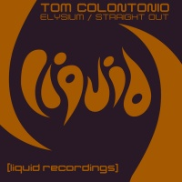 Tom Colontonio - Elysium / Straight Out