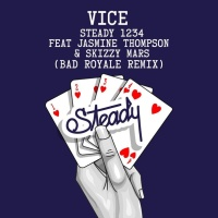 Vice feat. Jasmine Thompson & Skizzy Mars - Steady 1234 (Bad Royale Remix)