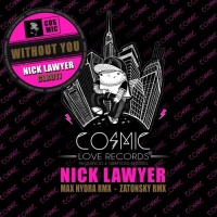 LAWYER, Nick - Without You (Zatonsky Remix)