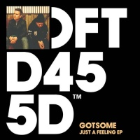 GOTSOME - Just A Feeling (Sonny Fodera Remix)