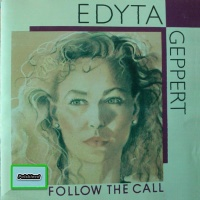 Edyta Geppert - Follow The Call (Album)