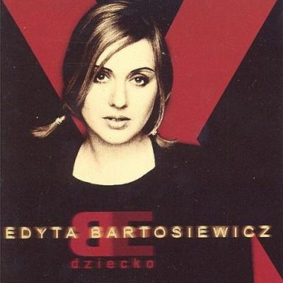 Edyta Bartosiewicz - Dziecko (Album)