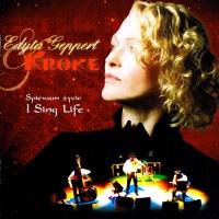 Edyta Geppert - Śpiewam Życie - I Sing Life