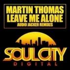 THOMAS, Martin - Leave Me Alone (Audio Jacker Remix)