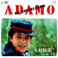 Salvatore Adamo - El Rebelde