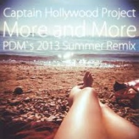 Captain Hollywood Project - More and More