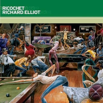 Richard Elliot - Ricochet